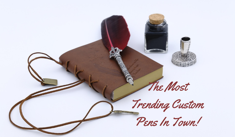 The Most Trending Custom Pens In Town! (1)
