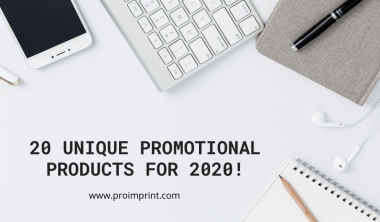 20 Unique Promotional products for 2020!
