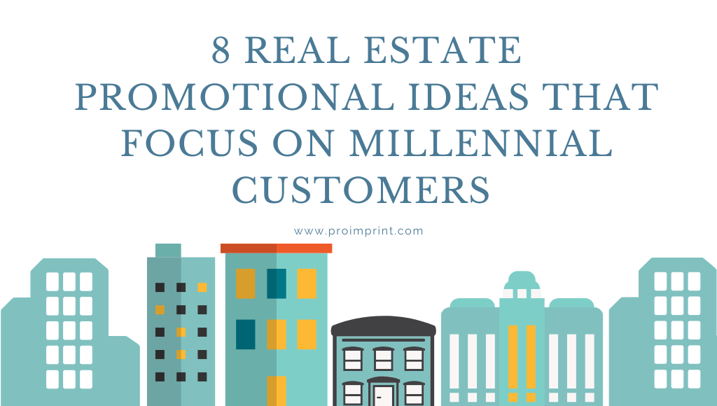 8 real estate promotional ideas that focuses on millennial customers (1)