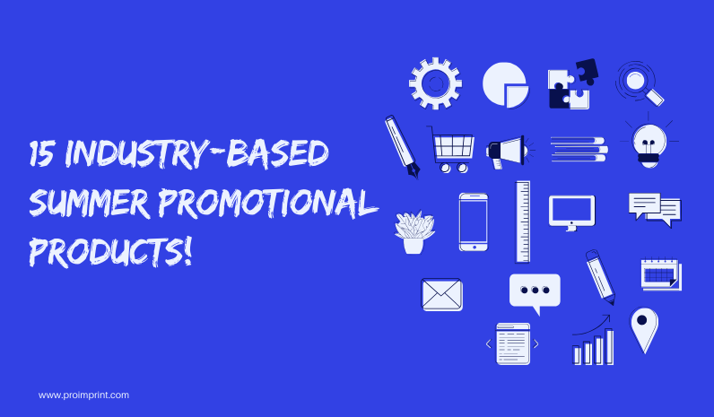 15 Industry Based Summer Promotional Products!