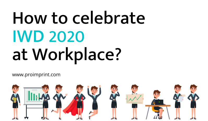 How to celebrate IWD 2020 at Workplace