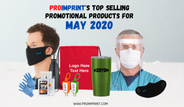 ProImprint's 15 Top Selling Promotional Products For May 2020