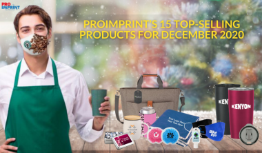 Proimprint's 15 Top Selling Products for December 2020