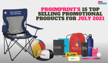 Proimprint's 15 Top Selling Products for July 2021